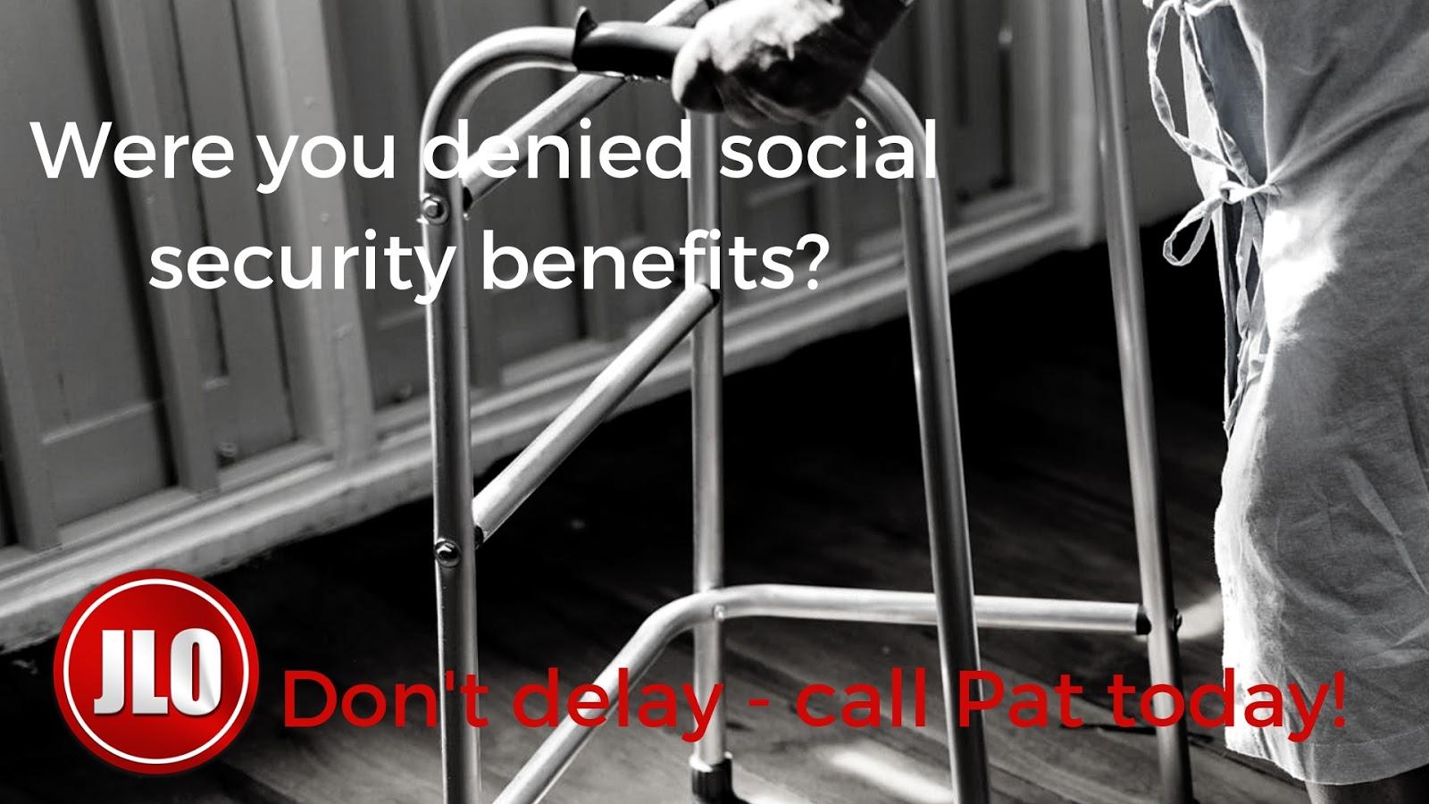 Wereyoudeniedsocialsecuritybenefits
