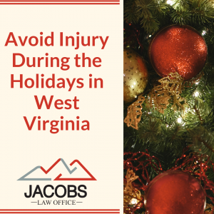 Avoid Injury During the Holidays in West Virginia