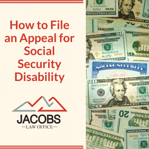 How to File an Appeal for Social Security Disability