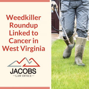 Weedkiller Roundup Linked to Cancer in West Virginia