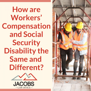 Workers' Compensation Vs Social Security Disability