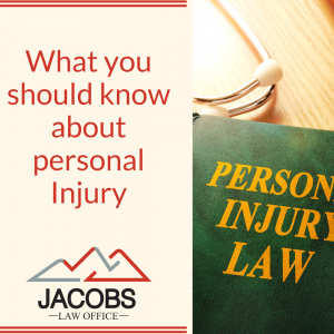 What you should know about personal Injury - Jacobs Law Office Blog